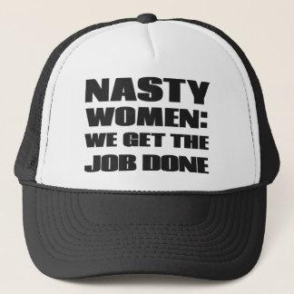 Nasty women:we get the job done trucker hat