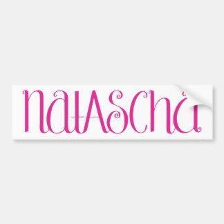 Natascha hot pink Bumper Sticker Car Bumper Sticker