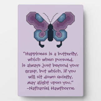 Nathaniel Hawthorne Butterfly Happiness Quote Display Plaque