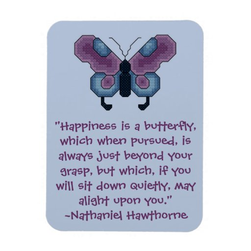 Nathaniel Hawthorne Butterfly Happiness Quote Magn Rectangle Magnets