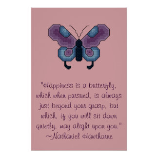 Nathaniel Hawthorne Butterfly Happiness Quote Post Poster