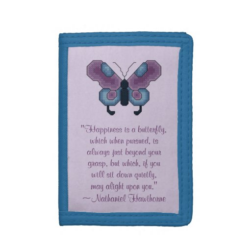 Nathaniel Hawthorne Butterfly Happiness Quote Trifold Wallet