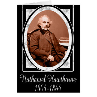 Nathaniel Hawthorne Greeting Cards