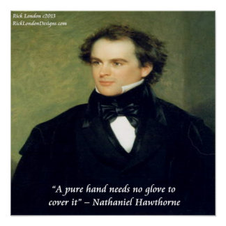 Nathaniel Hawthorne Pure Hands Wisdom Quote Poster