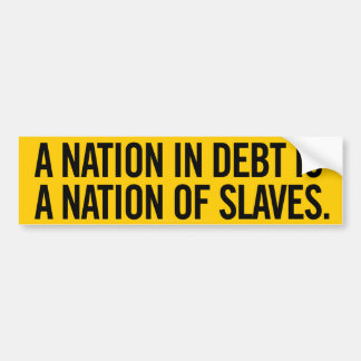 Nation of Debt Bumper Sticker