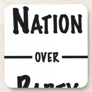 Nation over Party gift collection Coaster