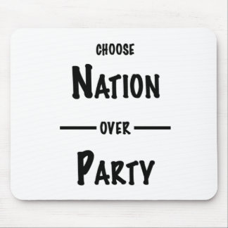 Nation over Party gift collection Mouse Pad