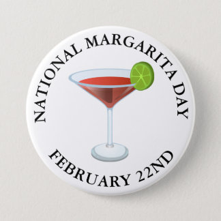 National Margarita Day February 22nd Button