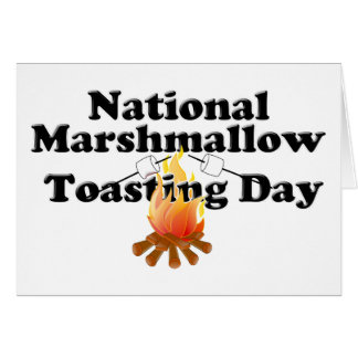 National Marshmallow Toasting Day Card