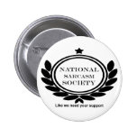 National Sarcasm Society Humour Quote 2 Inch Round Button