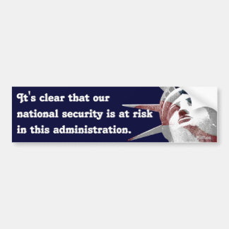 National Security at Risk (Bolton) Bumper Sticker