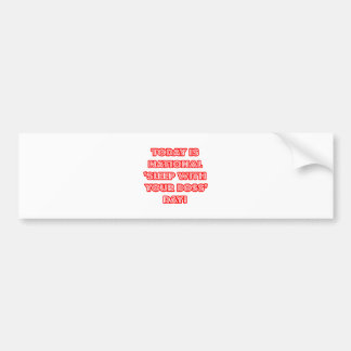National 'Sleep With Your Boss' Day Bumper Sticker