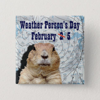 National Weather Person's Day February 5 2 Inch Square Button