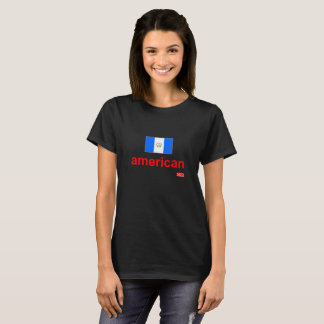 NationOfImmigrants - Guatemalan-American T-Shirt