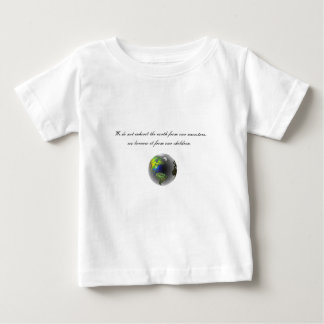 Native American Proverb Baby T-Shirt