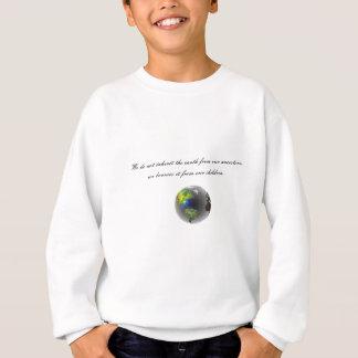 Native American Proverb Sweatshirt