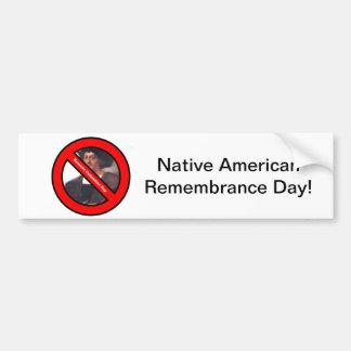 Native American Remembrance Day Bumper Sticker