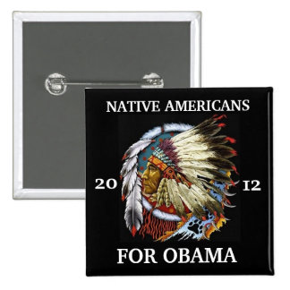 Native Americans for Obama 2012 2 Inch Square Button