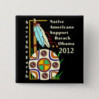 NATIVE AMERICANS FOR OBAMA 2012 2 INCH SQUARE BUTTON