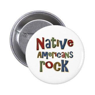 Native Americans Rock 2 Inch Round Button