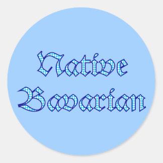 Native Bavarian Bavaria Bavaria Bavarian Bavarian Classic Round Sticker