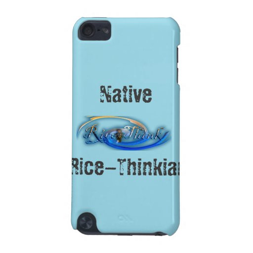 Native Rice-Thinkian iPod Touch Case