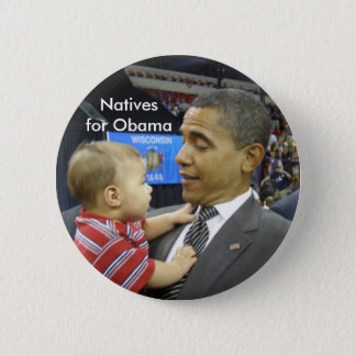 Natives for Obama 2 Inch Round Button