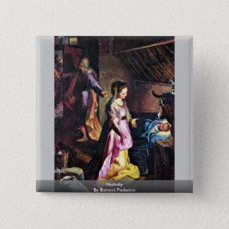 Nativity By Barocci Federico 2 Inch Square Button