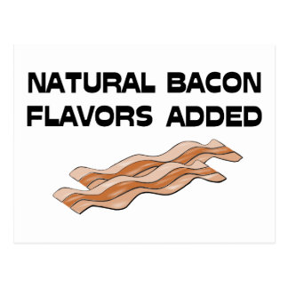 Natural Bacon Flavors Added Post Cards
