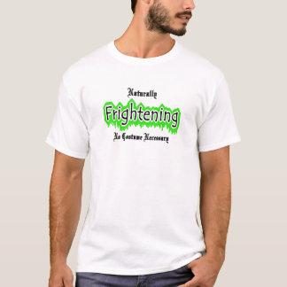 Naturally Frightening T-Shirt