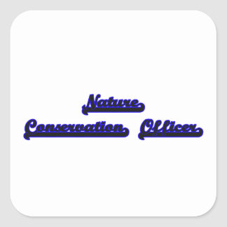 Nature Conservation Officer Classic Job Design Square Sticker