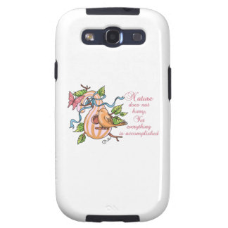 NATURE DOES NOT HURRY SAMSUNG GALAXY S3 CASE
