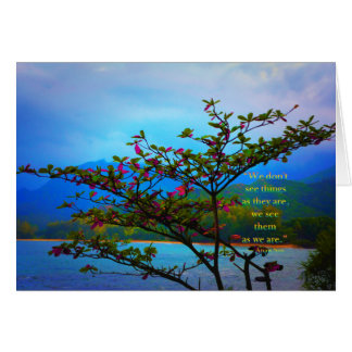 Nature Inspired: We See The World As We Are Card