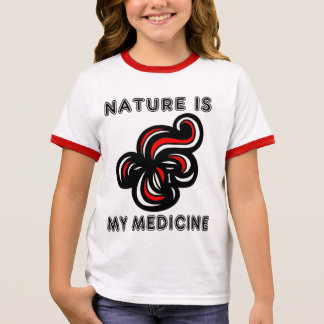 """""""Nature is My Medicine"""" Girl's Ringer T-Shirt"""