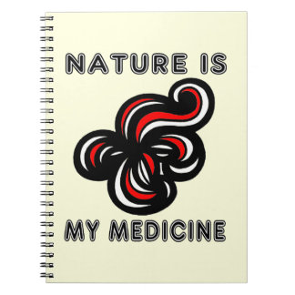 """Nature is My Medicine"" Spiral Notebook"