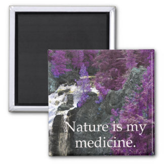 Nature is My Medicine Square Magnet
