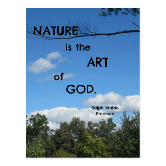 Nature is the Art of God. Postcard