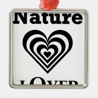 Nature Lover design Metal Ornament