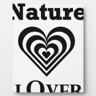 Nature Lover design Plaque
