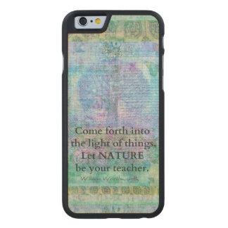 Nature Tree Quote Wordsworth Carved® Maple iPhone 6 Slim Case