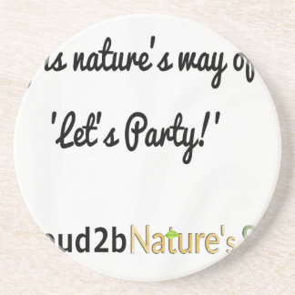 Nature's Soldiers Slogan 1 Drink Coasters