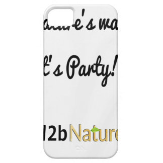 Nature's Soldiers Slogan 1 iPhone 5 Cover