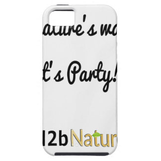 Nature's Soldiers Slogan 1 iPhone 5 Covers