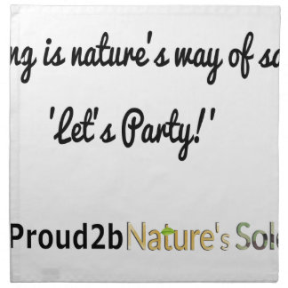 Nature's Soldiers Slogan 1 Napkin