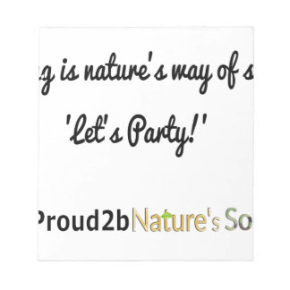 Nature's Soldiers Slogan 1 Notepad