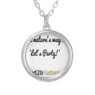 Nature's Soldiers Slogan 1 Silver Plated Necklace