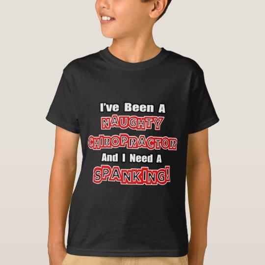 Naughty Chiropractor...Need a Spanking T-Shirt