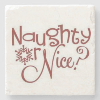 **NAUGHTY OR NICE** COASTER