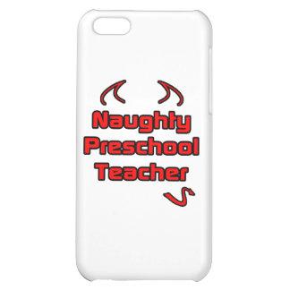 Naughty Preschool Teacher iPhone 5C Cases