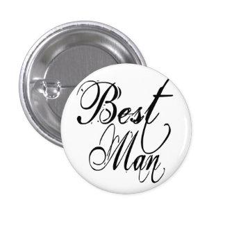 Naughy Grunge Script - Best Man Black 1 Inch Round Button
